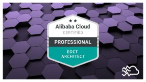 alibaba cloud certification ACP EDCT professional