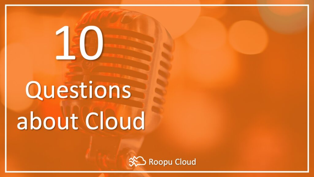 podcast 10 questions about cloud