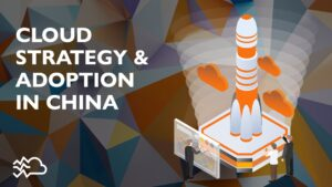 cloud strategy adoption china